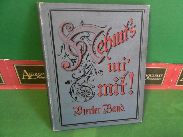 Braunmüller, Gustav: Nehmt's mi' mit ! - Vierte Sammlung - Österreichische Dialektdichtungen zum Vortrag in geselligen Kreisen. 1. Aufl.
