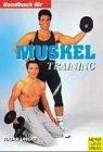 Handbuch für das Muskeltraining. 2.Auflage