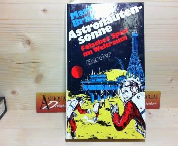 Austronautensonne - Falsches Spiel im Weltraum. (= Weltraumpartisanen Band 24). 1. Aufl.