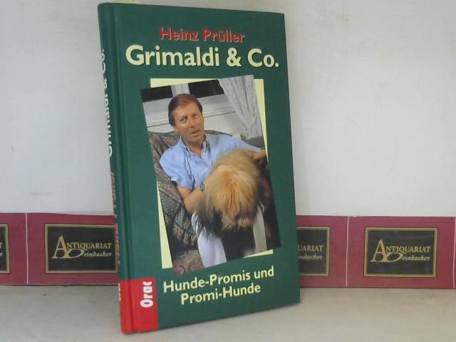 Prüller, Heinz: Grimaldi & Co - Hunde-Promis und Promi-Hunde. 2. Aufl.