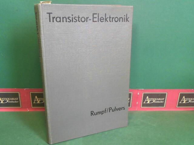 Rumpf, Karl-Heinz und Manfred Pulvers: Transistor-Elektronik - Anwendung von Halbleiterbauelementen im Schalterbetrieb. 3. Aufl.
