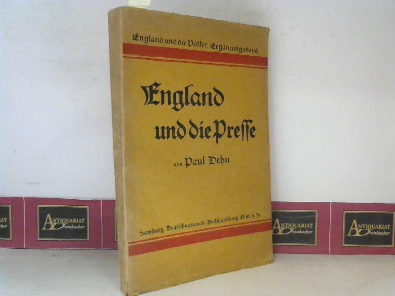 England und die Presse. (= England und die Völker. Ergänzungsband). 1.Auflage