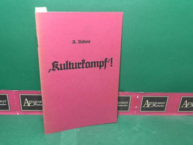 Kulturkampf ! 1.Auflage
