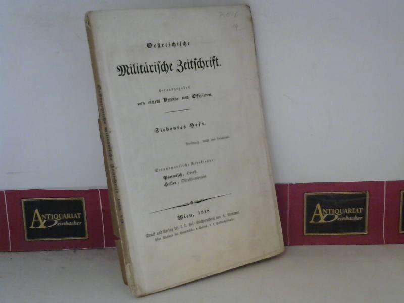 Pannasch und Heller: Österreichische Militärische Zeitschrift - 7.Heft 1848 1.Auflage
