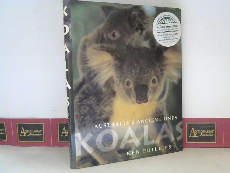 Phillips, Ken: Koala - Australia's ancient ones. 1.Auflage
