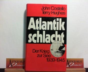 Atlantikschlacht - Der Krieg zur See 1939-1945.