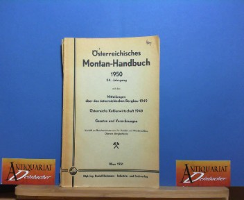 Österreichisches Montan-Handbuch 1950. 24. Jahrgang, 1.Auflage,