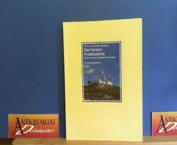 Die Farben Andalusiens. Bilder aus dem spanischen Süden. (= Die bibliophilen Taschenbücher, Nr.645). 1.Auflage,