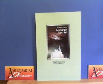 München leuchtet. (= Die bibliophilen Taschenbücher, Nr.555). 3.Auflage,