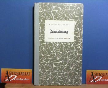 Demaskierung. (= Heimatland-Verlag, Krems an der Donau, Band 47/48). 1.Auflage,