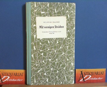 Franke, Wilhelm: Mit wenigen Strichen. Ein Skizzenbuch. (= Heimatland-Verlag, Band 49). 1. Aufl.