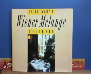 Marzik, Trude: Wiener Melange - Gedichte.