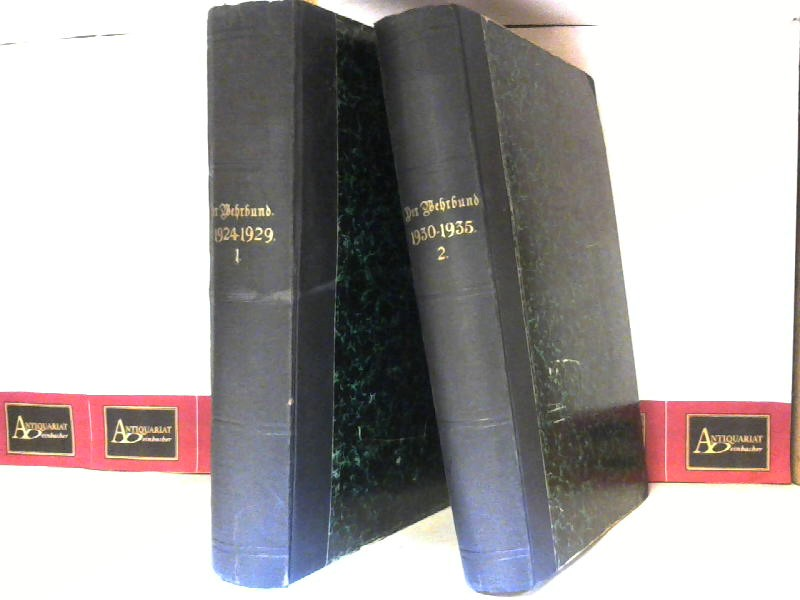 Der Wehrbund - Zeitschrift der nichtpolitischen Heeresangehöhrigen Österreichs. Von Mai 1924 bis Juni 1935 in 2 Bänden. 1. Aufl.