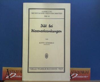 Diät bei Nierenerkrankungen. (= Sammlung Neuzeitlicher Diätvorschriften. Heft 18). 3.-4.tausend