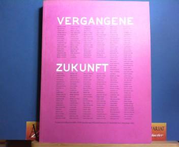 Vergangene Zukunft - tschechische Moderne 1890 bis 1918. (= Katalog zur Ausstellung im Künstlerhaus 1993). 1.Auflage,