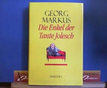 Die Enkel der Tante Jolesch. 1. Aufl.