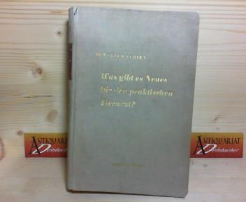Was gibt es Neues für den praktisches Tierarzt? - Jahrbuch 1954/55. 1.Auflage,