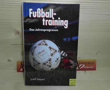 Fußballtraining. Das Jahresprogramm. 3.Auflage,