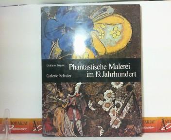 Phantastische Malerei im 19.Jahrhundert. 1. Aufl.