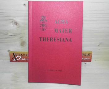 Alma Mater Theresiana - Jahrbuch 1986. 1.Auflage,