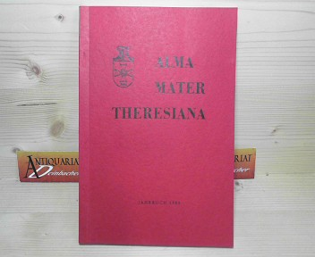 Alma Mater Theresiana - Jahrbuch 1985. 1.Auflage,