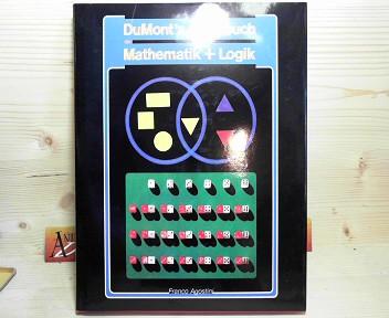 DuMonts Spielbuch der Mathematik und Logik. 1.Auflage,