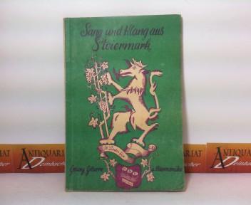 Sang und Klang aus Steiermark. - 26 Steirerleider, Schnadahüpfln, Vierzeiler für Gesang mit Gitarrebegleitung und chromatische Harmonika. 1. Aufl.