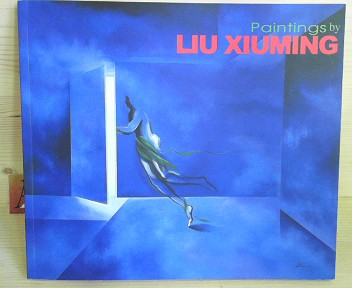 Paintings by Liu Xiuming. 1.Auflage,