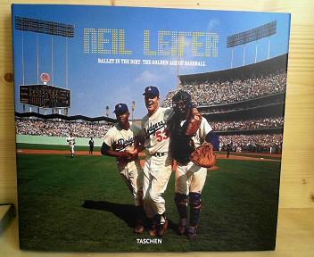 Neil Leifer - Ballet in the Dirt: The Golden Age of Baseball. 1.Auflage,