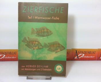 Gehlhar, Werner: Zierfische - Teil 1: Warmwasser-Fische. (= Lehrmeister-Bücherei Nr. 70).
