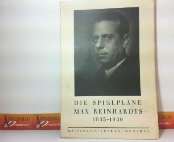 Die Spielpläne Max Reinhardts 1905-1930. 1.Auflage,