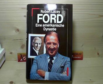 Ford - Eine amerikanische Dynastie. 1.Auflage,