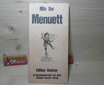 Menuett - Farce in drei Akten. (= Der Souffleurkasten). 1.Auflage,