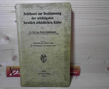 Schimitschek, Erwin: Schlüssel zur Bestimmung der wichtigsten forstlich schädlichen Käfer. 2.Auflage,