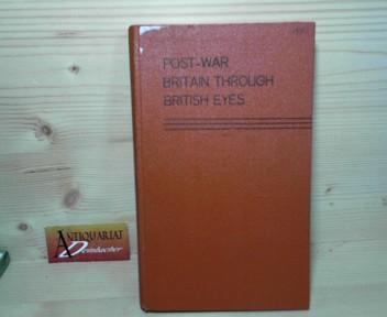 Post-War Britain Through British Eyes - A Prose Anthology. 2.Auflage,