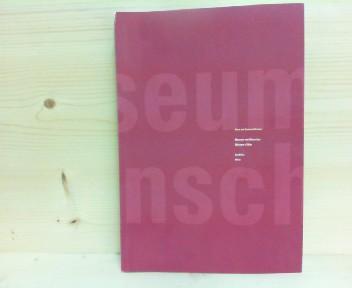 """Museum vom Menschen oder wo sich Kunst und Wissenschaft wiederfinden. Museum of Man or Where Art and Science Meet Again. Dieses Buch erscheint zeitgleich mit dem Videofilm """"daedalus notes 1987-1994"""". 1.Auflage,"""