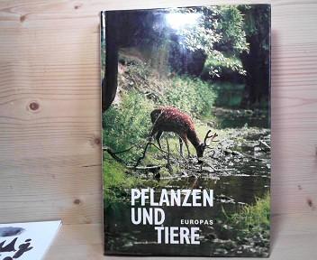 Triska, Jan und Jiri Felix: Pflanzen und Tiere Europas.