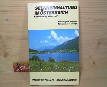 Sampl, Hans, Liselotte Schulz Ruth-Ellen Gusinde u. a.: Seenreinhaltung in Österreich - Fortschreibung 1981-1987 - Limnologie, Hygiene, Maßnahmen, Erfolge. (= Wasserwirtschaft, Band 6a). 1. Aufl.