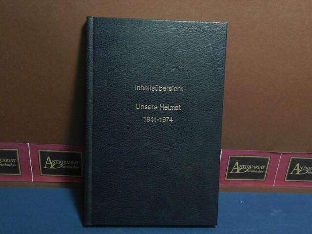 """Inhaltsübersicht zu """"Unsere Heimat"""" und """"Jahrbuch für Landeskunde von Niederösterreich"""" - 1941-1974. (= Jahrbuch für Landeskunde von Niederösterreich, Neue Folge XLI. 1975) 1. Aufl."""