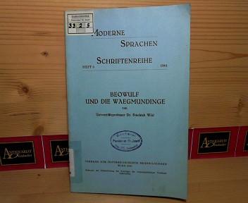 Beowulf und die Waegmundinge. (= Schriftenreihe Moderne Sprachen, Heft 6). 1.Auflage,