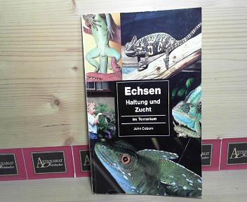 Echsen - Haltung und Zucht im Terrarium. 1.Auflage,