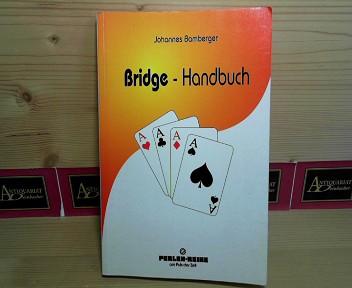 Bridge-Handbuch. (= Perlen-Reihe, Band 674). 1.Auflage,
