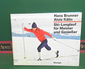 Skilanglauf für Meister und Genießer. 4.Auflage,