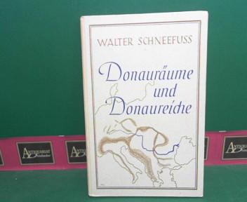 Schneefuss, Walter: Donauräume und Donaureiche. 2.Auflage,