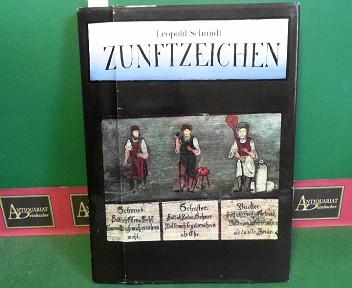 Zunftzeichen. Zeugnisse alter Handwerkskunst. 1. Aufl.