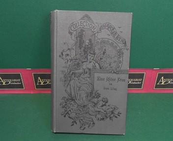 Letang, Louis: Eine schöne Frau - Roman in drei Bänden (in einem gebunden). (= Collection Hartleben, 8.Jg., Band 15-17). 1.Auflage,