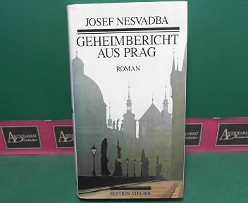 Geheimbericht aus Prag - Roman. 1.Auflage,