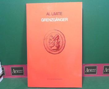 Al Limite / Grenzgänger. (= Katalog zur Ausstellung italienischer Künstler in Oberösterreich in der Galerie Maerz, Linz, 1991. (= Edition Grenzgänger, Folge 4). 1.Auflage,