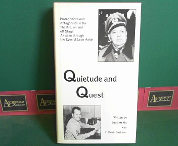 Askin, Leon and C.Melvin Davidson: Quietude and Quest - Protagonists and Antagonists in the Theatre, on and Off Stage. (= Studies in Austrian Literature, Culture and thought). 1.Auflage,