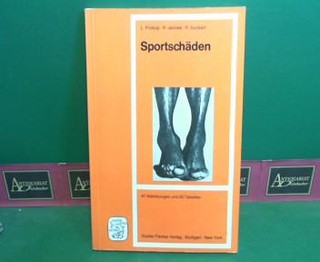 Sportschäden. - Ein Leitfaden für Ärzte, Sportlehrer und Trainer. 1.Auflage,